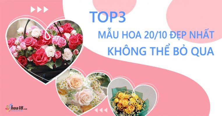 Top 3 mẫu hoa 20/10 đẹp nhất không thể bỏ qua